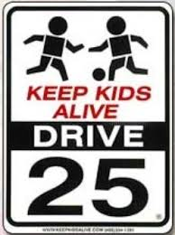 Keep Kids Alive - Drive 25